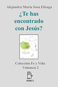 ¿Te has encontrado con Jesús?, vol. 2